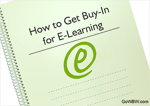 How to Get Buy-In for E-Learning