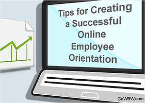 Tips for Creating a Successful Online Employee Orientation