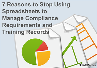 7 Reasons to Stop Using Spreadsheets to Manage Training and Compliance Programs