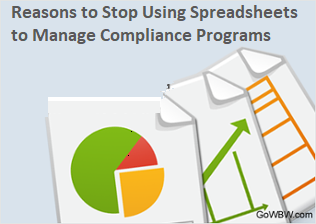 Reasons to Stop Using Spreadsheets to Manage Compliance Programs